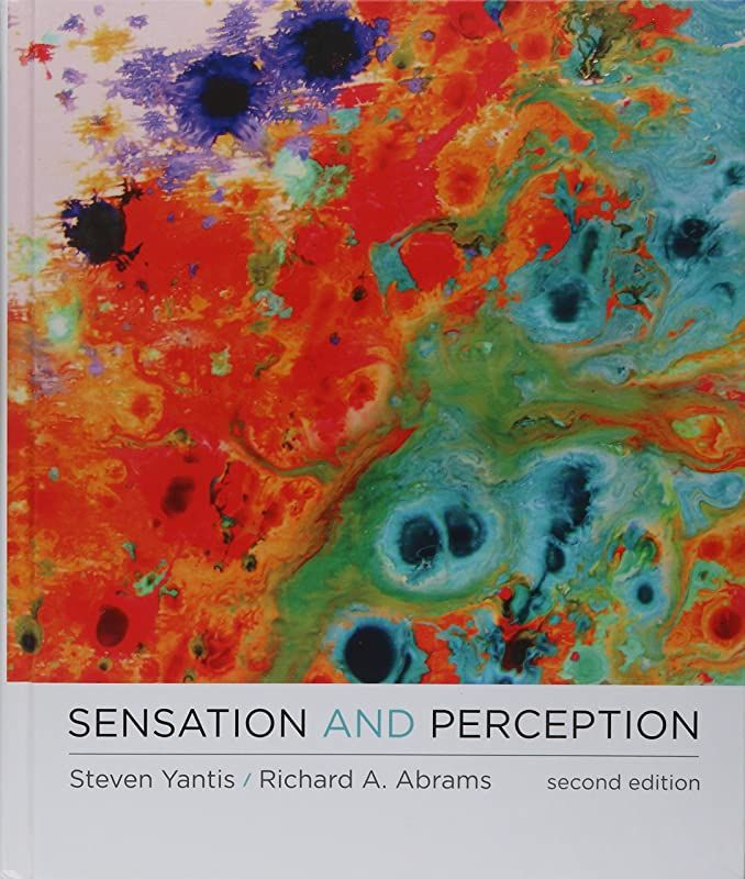 Free Read Sensation And Perception By Steven Yantis And Richard A Abrams Free Pdf Books Pdf Books Ebook
