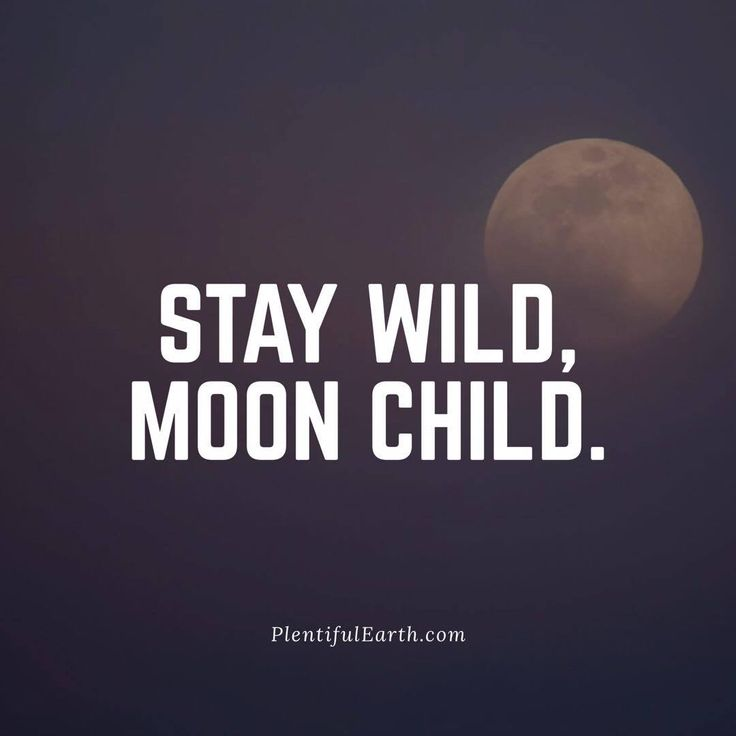 "Share this amazing Wiccan and Pagan quote on Facebook, Twitter, Pinterest and more! Visit our Fountain of Inspiration for more Positive Quotes! ""Stay Wild, Moon Child."""