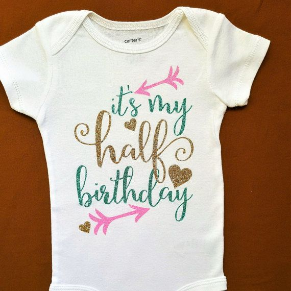 Half Birthday Outfit || Girls 1/2 birthday bodysuit | babys half birthday its my half birthday baby birthday shirt six month shirt 6 months