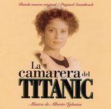 La Camarera del Titanic [Original Motion Picture Soundtrack] [CD]