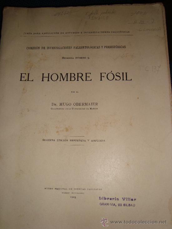 EL HOMBRE FOSIL - de Hugo Obermaier -