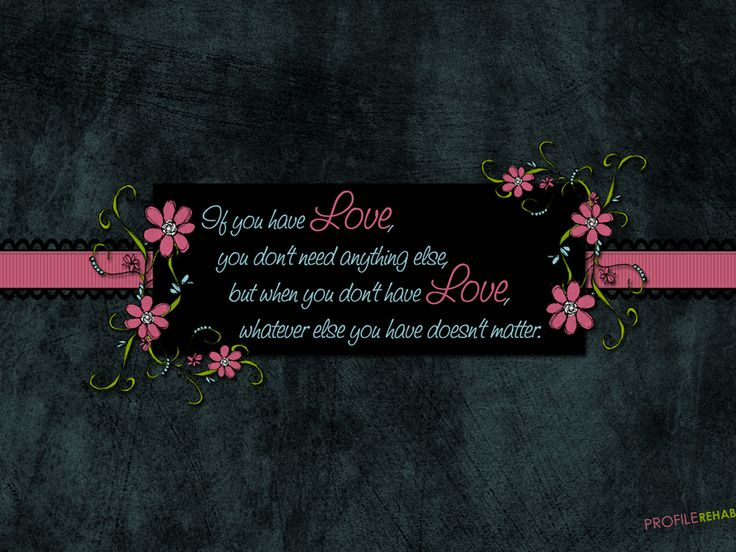 a899174796cc5841972a69f67e3f76d0 cover photos facebook fb cover photos - [1024x768] Love Quote Wallpaper with Flowers - Quote Background about Love - Wal...