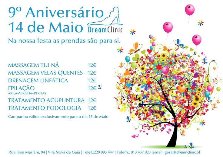 Dia 14 de Maio a Dreamclinic vai fazer 9 anos e convidamos todos a juntarem-se à nossa festa, vamos ter bolo e ofertas para si! Durante esse dia vamos ter algumas especialidades a 12€/cada.  Não perca esta oportunidade, faça já a sua marcação...  Contactos: Telefone: 220 993 447/ 913 457 923 Email: geral@dreamclinic.pt  Dreamclinic, juntos pela saúde!!!