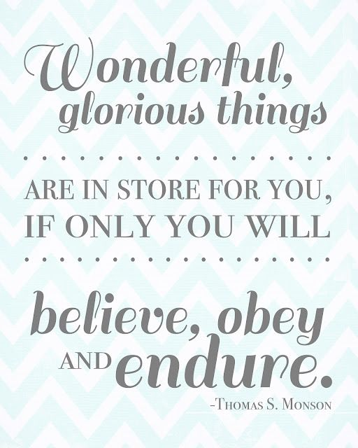 YW broadcast 2012: Young Woman, Presidents Monson, Remember This, Glorious Things, Daily Quote, U.S. Presidents, Wonder Things, Free Printable, Inspiration Quotes