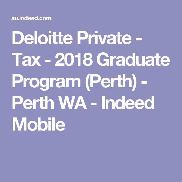Deloitte Private - Tax - 2018 Graduate Program (Perth) - Perth WA - Indeed Mobile