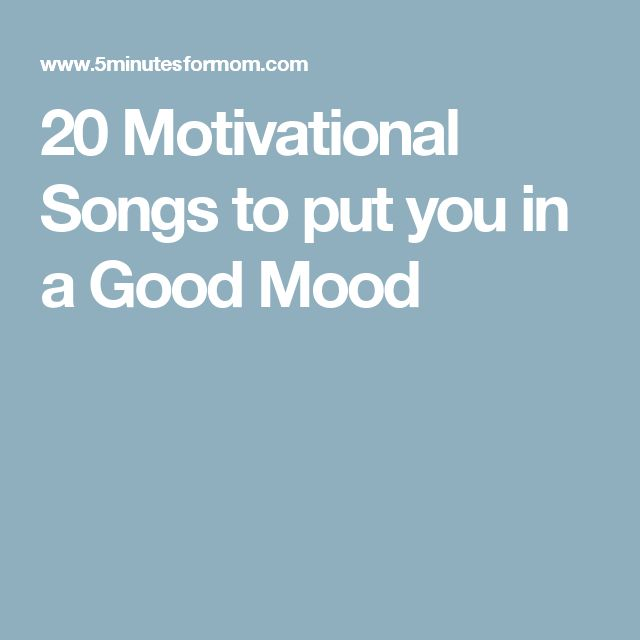 20 Motivational Songs to put you in a Good Mood