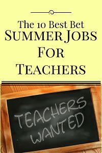 10 Best Bet Summer Jobs for Teachers
