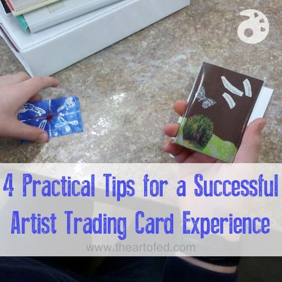 4 Practical Tips for a Successful Artist Trading Card Experience