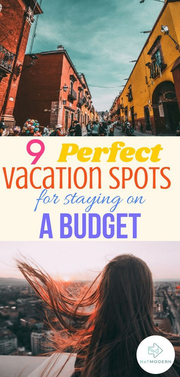 9 Fabulous Vacation Spots for Your Next Budget Holiday #travel #vacation #holida…