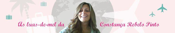 Luas de mel da Constança Rebelo Pinto Honeymoons blog