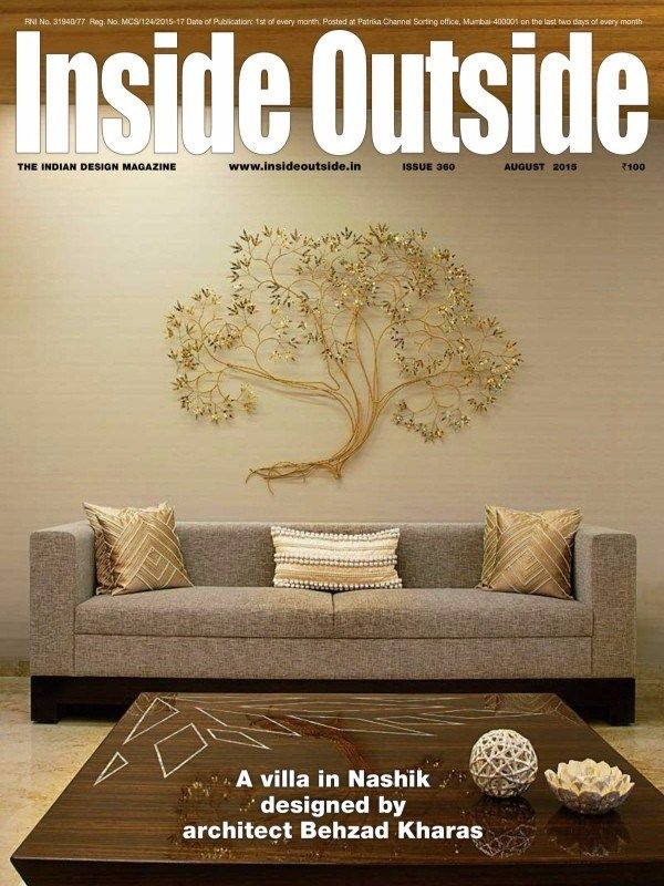 INSIDE OUTSIDE August 2015 Issue A Villa In Nashik Designed By Architect Behzad Kharas