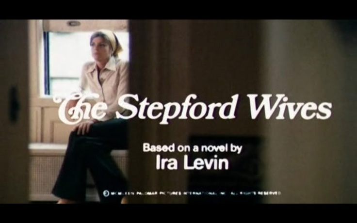 Bryan forbes the stepford wives 1975 stepford wife