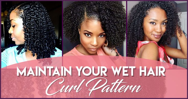 6 Ways to Maintain Your Wet Hair Curl Pattern - https://blackhairinformation.com/general-articles/tips/three-ways-maintain-wet-hair-curl-pattern/