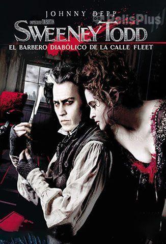 Ver Sweeney Todd El Barbero Diabolico De La Calle Fleet 2007 Online Latino Hd Pelisplus Fleet Street Dvd Film Filme