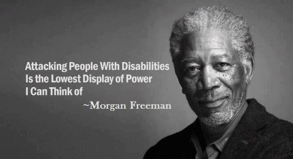 Morgan Freeman quote on attacking people with disabilities.Lowest Display, Morgan Freeman, Disabilities, Autism, Morganfreeman, True, Attack People, Awareness, Inspiration Quotes