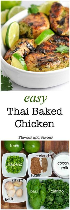 Easy Thai Baked Chicken. An easy make-ahead meal for busy nights, full of your favourite Thai flavours. The marinade for this easy recipe blends and balances those flavours harmoniously. Cilantro, jalapeño, ginger, basil, garlic and coriander all play together to produce this aromatic, slightly spicy chicken dish that leaves you wanting more. www.flavourandsavour.com?utm_content=buffere6c8e&utm_medium=social&utm_source=pinterest.com&utm_campaign=buffer