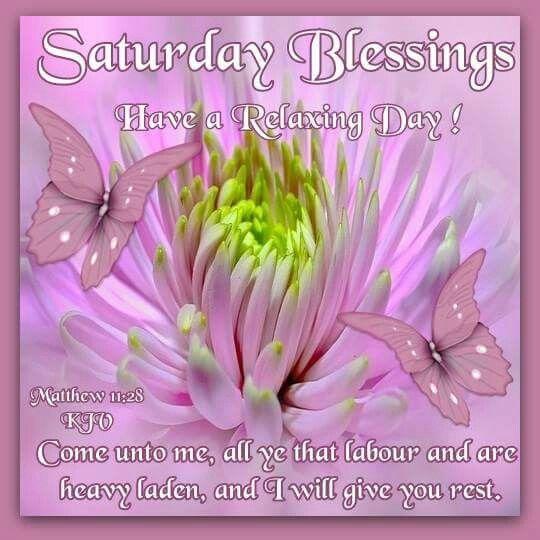 Saturday Blessings good morning saturday saturday quotes happy saturday good morning saturday saturday blessings saturday images