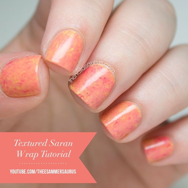 Textured Saran Wrap Nail Art Video Tutorial - The Nailasaurus