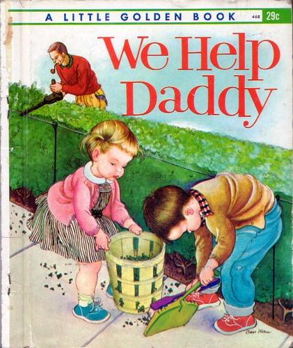 """Eloise Wilkin,1962- """"We Help Daddy""""....."""