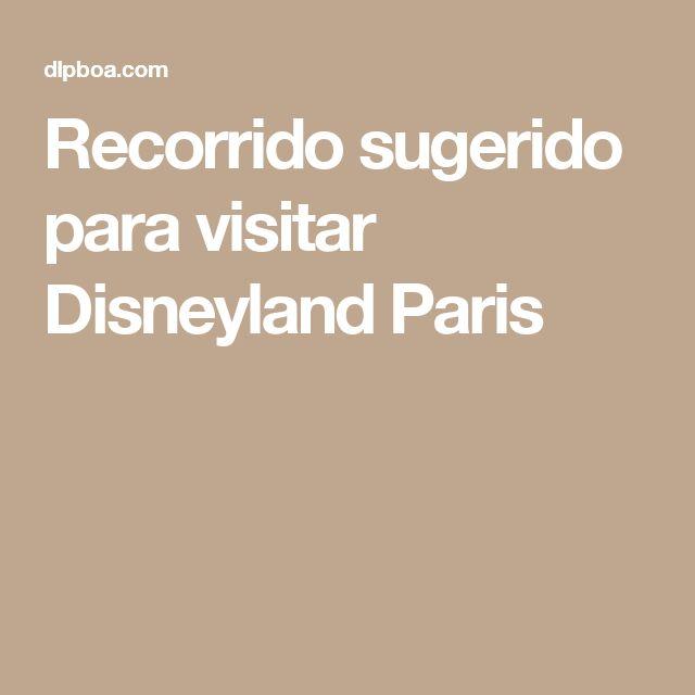 Recorrido sugerido para visitar Disneyland Paris