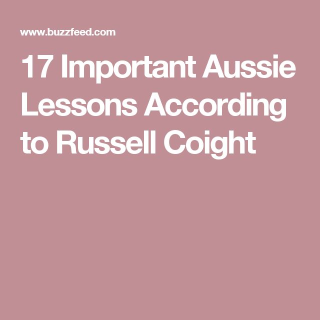 17 Important Aussie Lessons According to Russell Coight