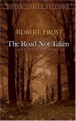 "exploring the main message in robert frosts poem the road not taken Two roads diverge: exploring choices o ""the road not taken"" •page # to introduce the students to robert frost's celebrated poem, ""the road not."