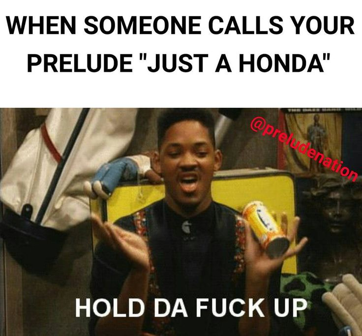 Hold on. Wait a minute ... Tag a friend!! #PRELUDENATION #STAYLUDING  #HONDA #PRELUDE #PRELUDENATIONMEMES