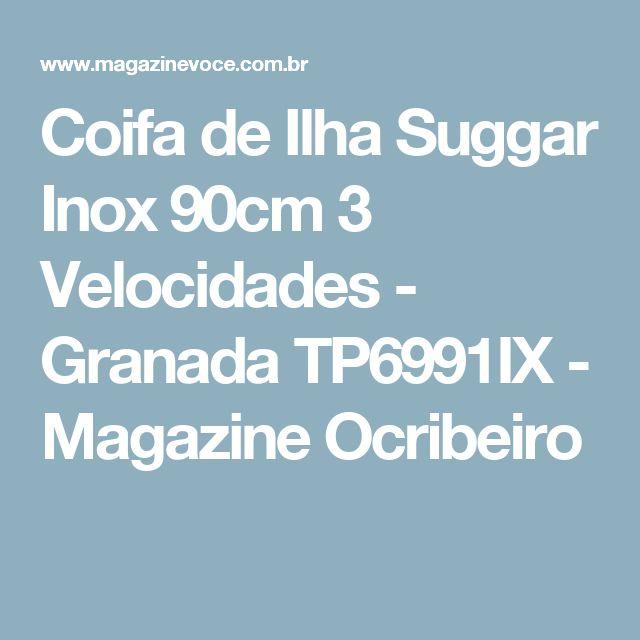 Coifa de Ilha Suggar Inox 90cm 3 Velocidades - Granada TP6991IX - Magazine Ocribeiro