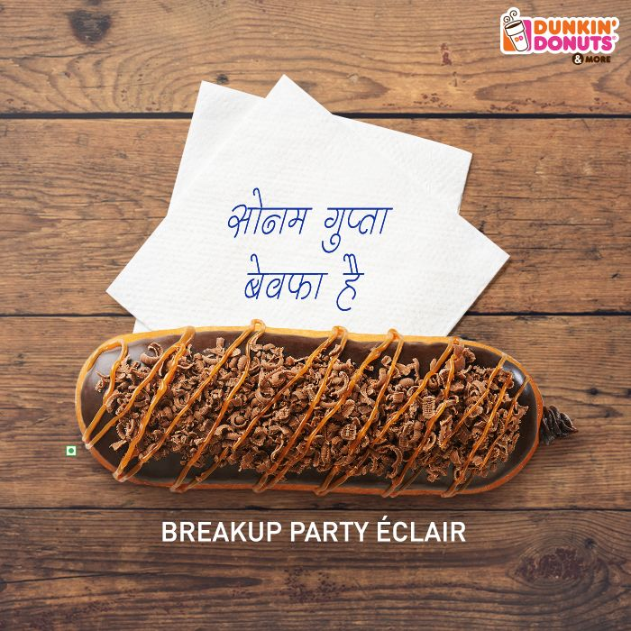 When you need to be held, hold a party instead at Dunkin' Donuts, The Great India Place #BreakupPartyEclair #sonamguptabewafahai