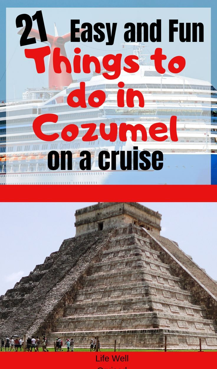 21 Most Recommended Things To Do In Cozumel Cheap Cruises