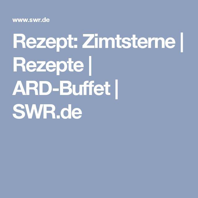 Rezept: Zimtsterne   Rezepte   ARD-Buffet   SWR.de