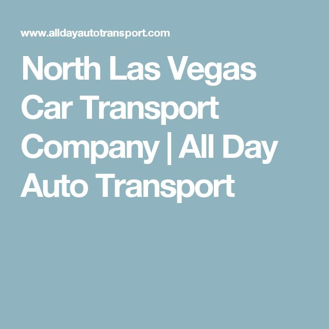 North Las Vegas Car Transport Company | All Day Auto Transport