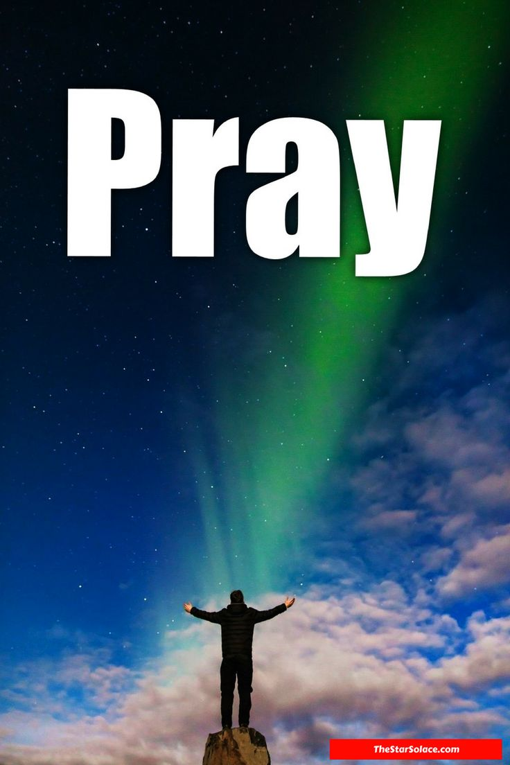 Pray, keep God first in everything you do....star solace, motivation, inspiration, life, bible, words, quotes