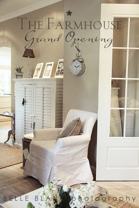 Love the wall color, accessories and the furniture, well all of it I guess/ BELLE BLANC: The Farmhouse
