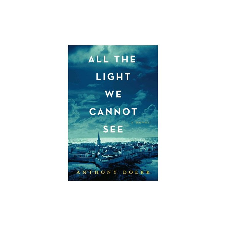 All the Light We Cannot See (Reissue) (Paperback) (Anthony Doerr)