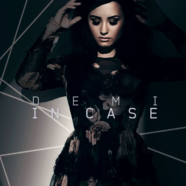 Demi Lovato - In Case cover | {What A Marvelous Tune ...