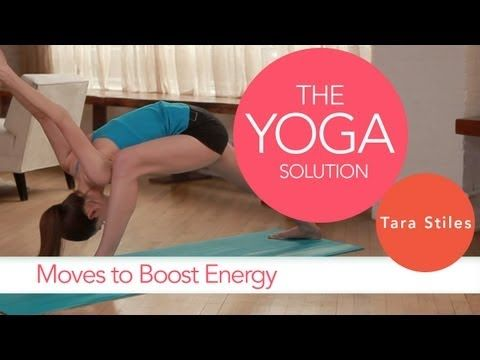 Yoga Moves to Boost Energy | The Yoga Solution With Tara Stiles #yoga #video    http://www.livestrong.com/original-videos/Tjt6a3dXwPc-yoga-solution-tara-stiles-moves-boost-energy/