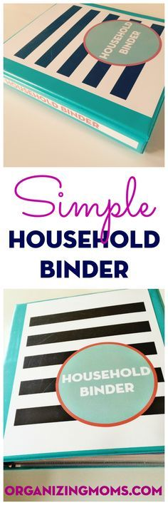 How to create a simple household binder to keep all of the information you need to run your home together in one place.