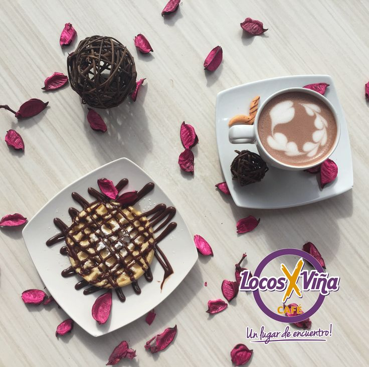 Chocolate caliente con waffles, Ven a disfrutar a LocosXViña Café