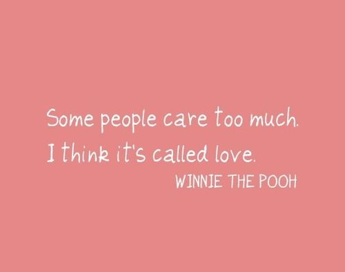winnie: Thoughts, Pooh Quotes, Inspiration, People Care, Pooh Bears, Some People, Winniethepooh, Winnie The Pooh, Living