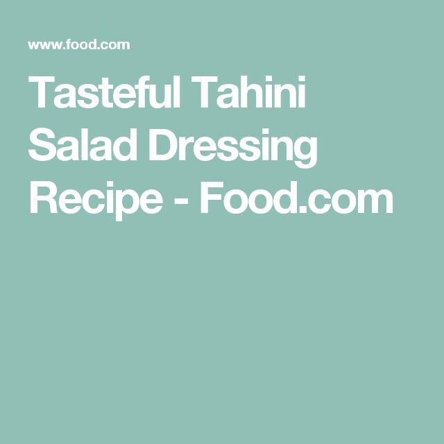 Tasteful Tahini Salad Dressing Recipe - Food.com