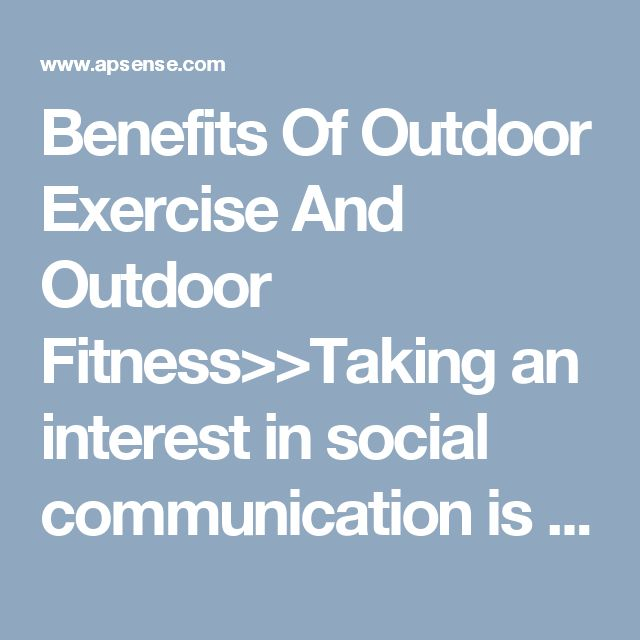 Benefits Of Outdoor Exercise And Outdoor Fitness>>Taking an interest in social communication is known to affect to what extent we live and to enhance our mental state. So considering the effect on prosperity of undertaking outdoor exercise equipment Cairns, contrasted with practicing and having as influence of a group for outside wellness may be educational.