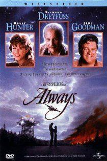 Always (1989) with Richard Dreyfuss, Holly Hunter and Brad Johnson