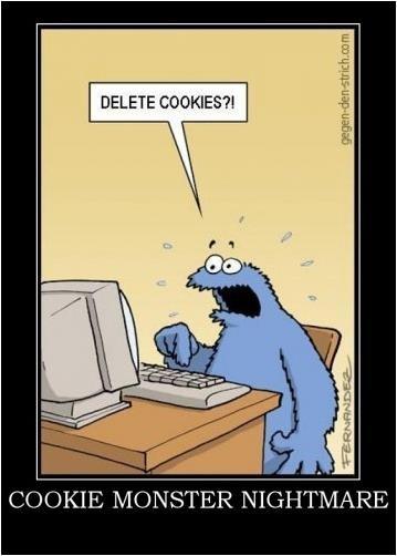 Cookie Monster's worst nightmare: Delete Cookies, Cookies Monsters, Quotes, Giggl, Funny Stuff, Hilarious, Smile, Poor Cookies, Funnystuff