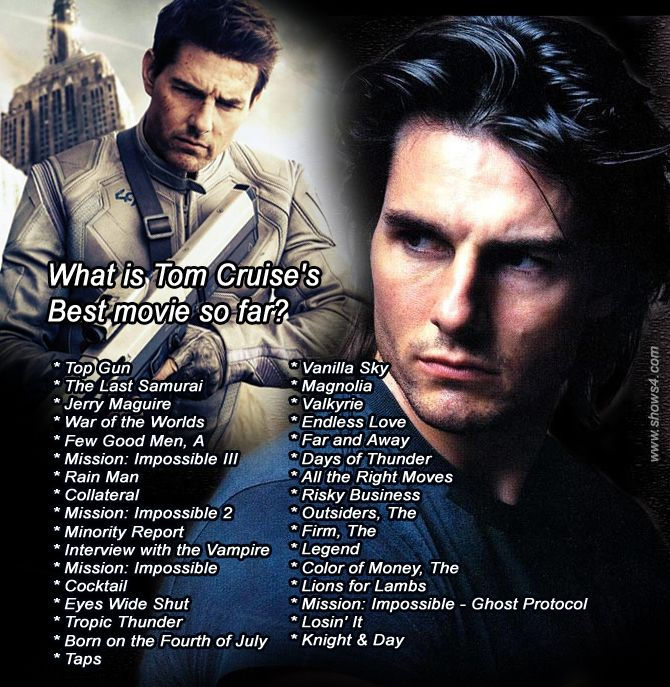 What is Tom Cruise's Best movie so far?