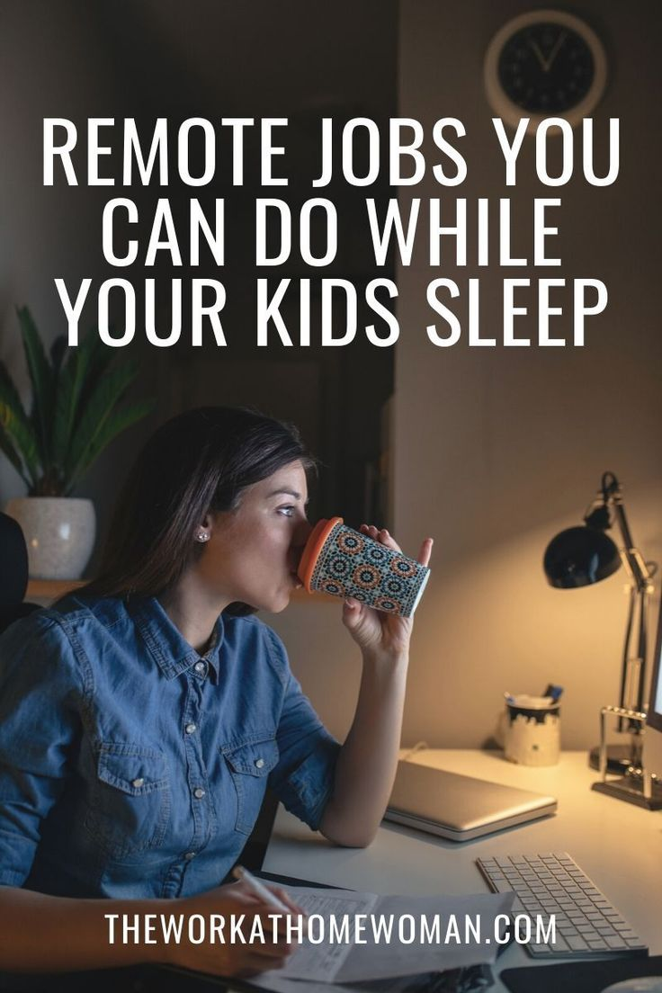 Remote Night Shift Jobs to Do When the Kids Are Sleeping