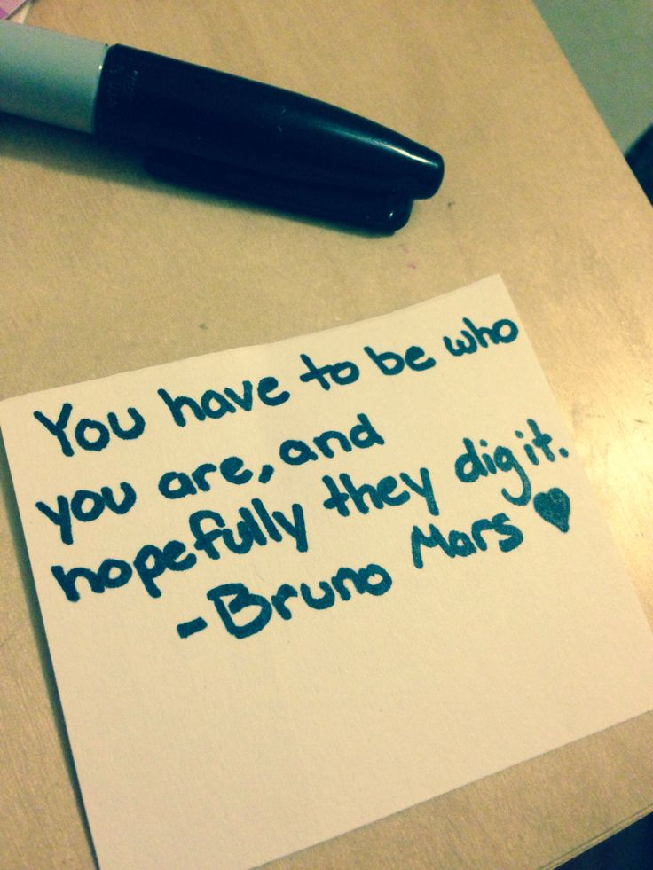 Bruno Mars quote. I just love the way he says things!