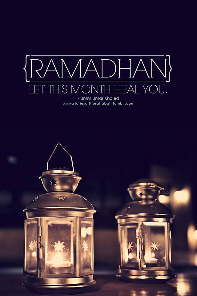 Ramadan: let this month heal you.