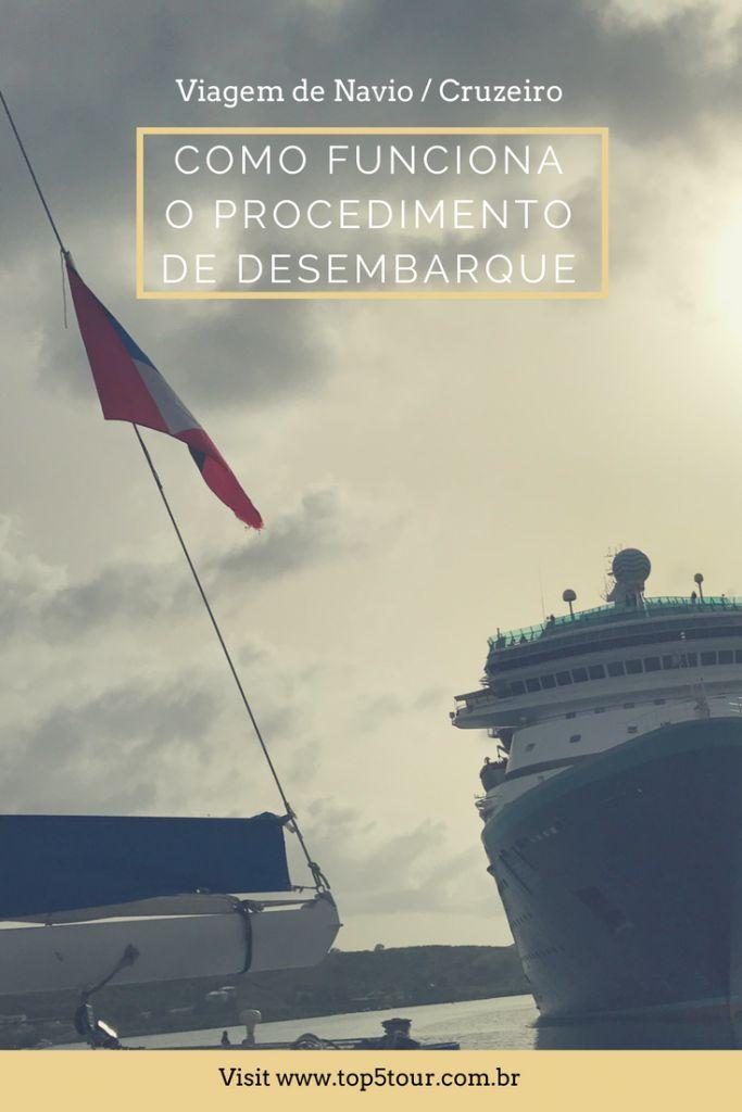 Saiba como funciona o procedimento de desembarque na sua viagem de navio