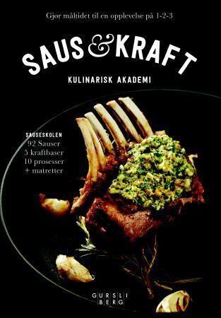 Saus & kraft - Kulinarisk akademi Paul Paiewonsky